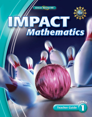 IMPACT Mathematics, Course 1, Teacher Guide
