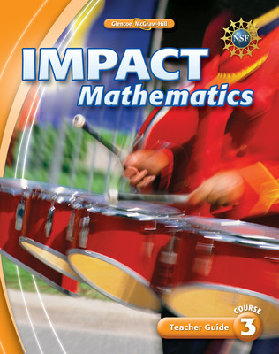 IMPACT Mathematics, Course 3, Teacher Guide