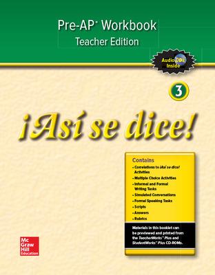 ¡Así se dice! Level 3, Pre-AP Preparation and Practice TAE