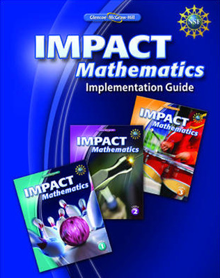 IMPACT Mathematics, Implementation Guide