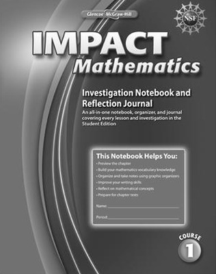 IMPACT Mathematics, Course 1, Investigation Notebook and Reflection Journal