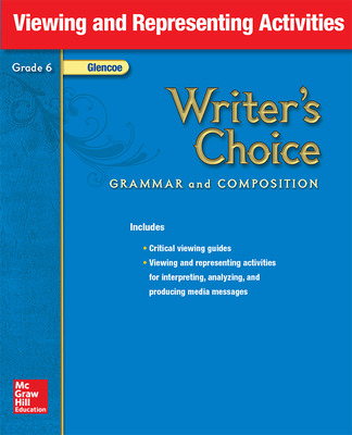 Writer's Choice, Grade 6, Viewing and Representing Activities