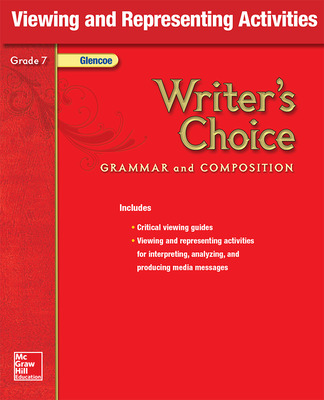 Writer's Choice, Grade 7, Viewing and Representing Activities