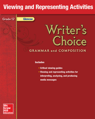 Writer's Choice, Grade 12, Viewing and Representing Activities