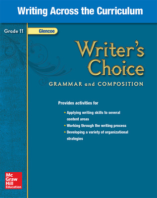 Writer's Choice, Grade 11, Writing Across the Curriculum