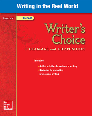Writer's Choice, Grade 7, Writing in the Real World