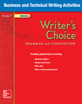 Writer's Choice, Grade 7, Business and Technical Writing Activities