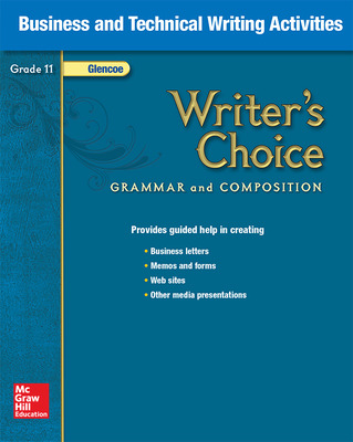 Writer's Choice, Grade 11, Business and Technical Writing Activities