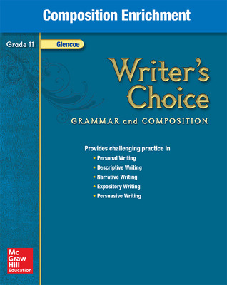 Writer's Choice, Grade 11, Composition Enrichment