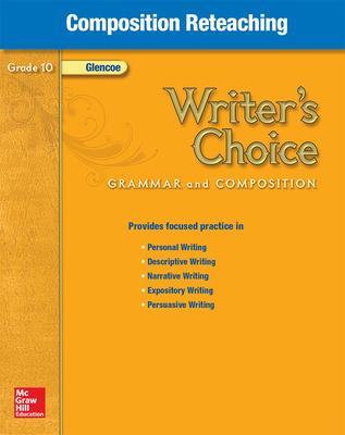 Writer's Choice, Grade 10, Composition Reteaching