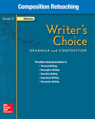 Writer's Choice, Grade 11, Composition Reteaching