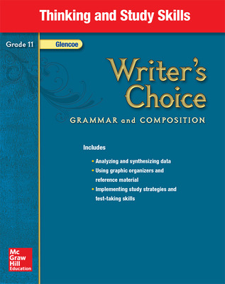 Writer's Choice, Grade 11, Thinking and Study Skills