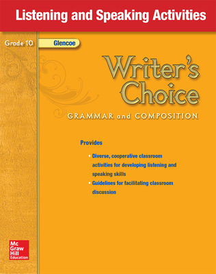 Writer's Choice, Grade 10, Listening and Speaking Activities