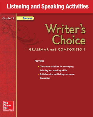Writer's Choice, Grade 12, Listening and Speaking Activities