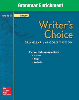 Writer's Choice, Grade 11, Grammar Enrichment