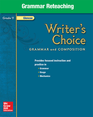 Writer's Choice, Grade 11, Grammar Reteaching