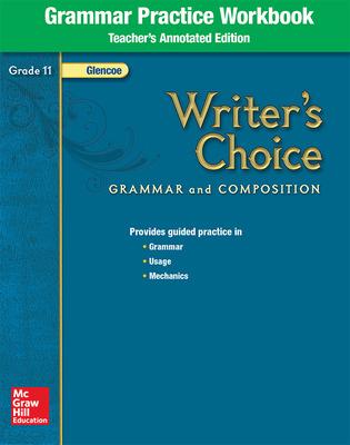 Writer's Choice, Grade 11, Grammar Practice Workbook TAE