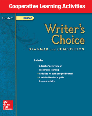 Writer's Choice, Grade 11, Cooperative Learning Activities
