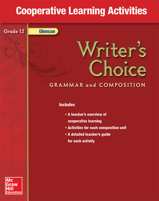 Writer's Choice, Grade 12, Cooperative Learning Activities