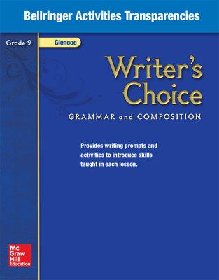 Writer's Choice, Grade 9, Bellringer Activities Transparencies