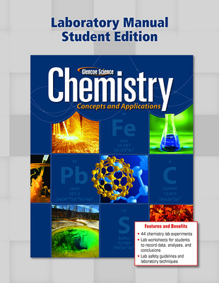 Chemistry: Concepts & Applications, Lab Manual, Student Edition