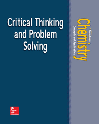 Chemistry: Concepts & Applications, Critical Thinking & Problem Solving, Teacher Edition