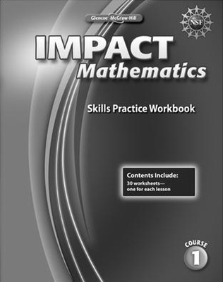 IMPACT Mathematics, Course 1, Skills Practice Workbook