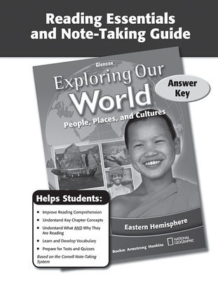 Exploring Our World: Eastern Hemisphere, Reading Essentials and Note-Taking Guide Answer Key