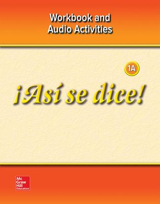 ¡Así se dice! Level 1A,  Workbook and Audio Activities