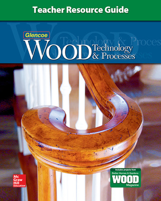 Wood Technology & Processes, Teacher Resource Guide