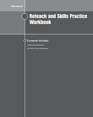 Math Connects Reteach and Skills Practice Workbook, Course 2