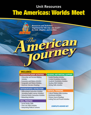 The American Journey, The Americas: Worlds Meet Resource Book