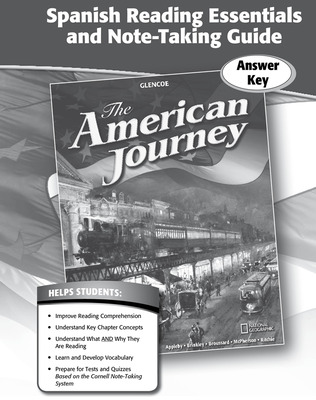The American Journey, Spanish Reading Essentials and Note-Taking Guide, Answer Key