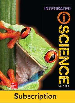 Glencoe iScience, Integrated Course 1, Grade 6, eTeacher Edition, 6-year subscription