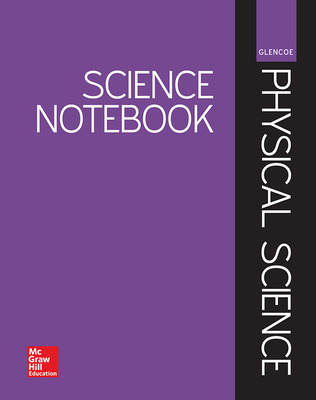 Glencoe Physical Science, Science Notebook, Student Edition