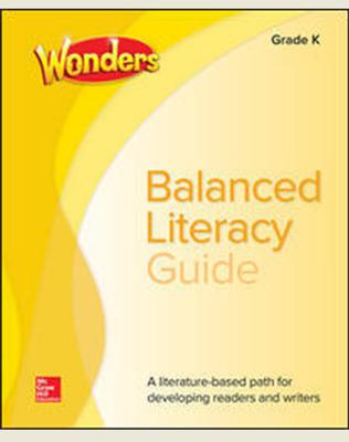Wonders Balanced Literacy Grade K Unit 4 Student Edition