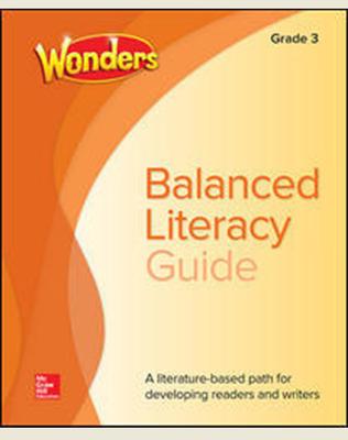 Wonders Balanced Literacy Grade 3 Unit 3 Student Edition