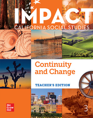 IMPACT: California, Grade 3, Teacher's Edition, Continuity and Change