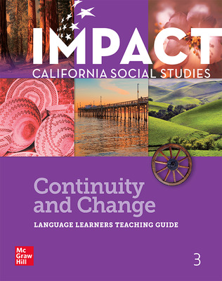 IMPACT: California, Grade 3, Language Learners Teaching Guide, Continuity and Change