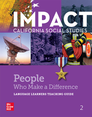 IMPACT: California, Grade 2, Language Learners Teaching Guide, People Who Make a Difference
