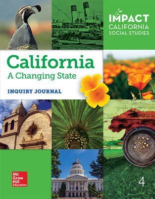 IMPACT: California, Grade 4, Inquiry Journal, California: A Changing State