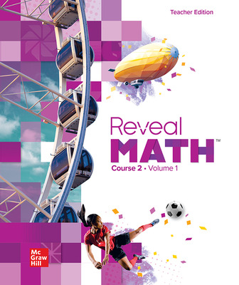 Reveal Math, Course 2, Teacher Edition, Volume 1