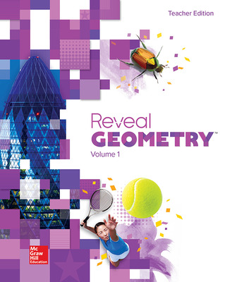 Reveal Geometry, Teacher Edition, Volume 1