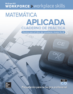 Workplace Skills Practice Workbook, Levels C/D, Applied Mathematics (Spanish Edition), 10-pack