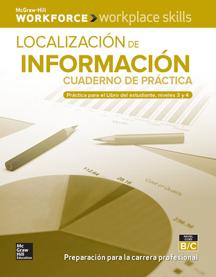 Workplace Skills Practice Workbook, Levels B/C, Locating Information (Spanish Edition), 10-pack