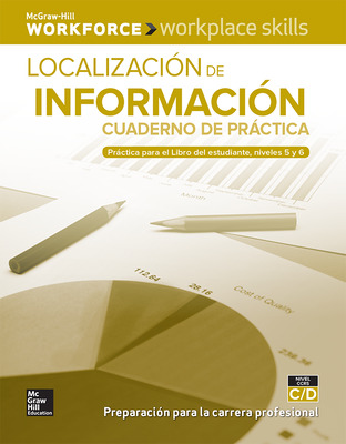 Workplace Skills Practice Workbook, Levels C/D, Locating Information (Spanish Edition), 10-pack