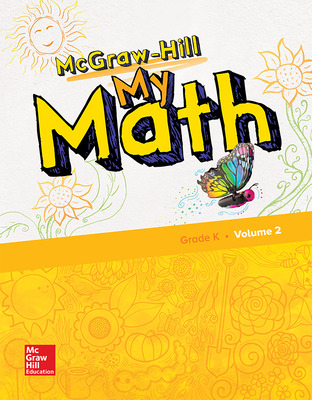 McGraw-Hill My Math, Grade K, Student Edition, Volume 2