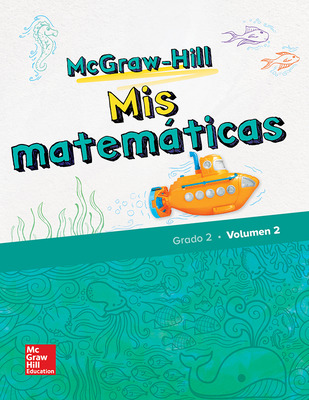 McGraw-Hill My Math, Grade 2, Spanish Student Edition, Volume 2