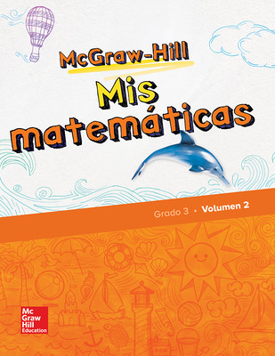 McGraw-Hill My Math, Grade 3, Spanish Student Edition, Volume 2
