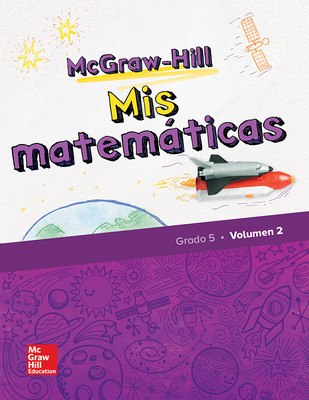 McGraw-Hill My Math, Grade 5, Spanish Student Edition, Volume 2